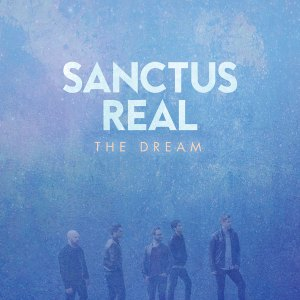 Sanctus Real's The Dream